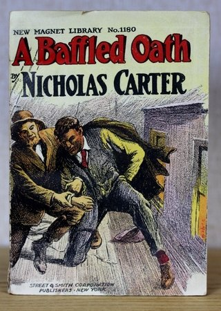 A BAFFLED OATH or The Cost of Deceit. New Magnet Library No. 1180. by CARTER, Nicholas.