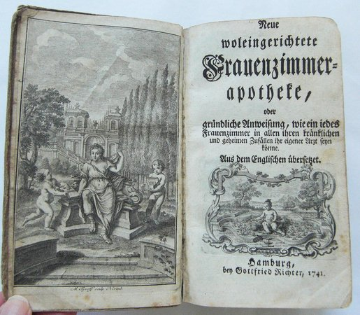 NEUE WOLEINGERICHTETE FRAUENZIMMERAPOTHEKE, by [LADIES DISPENSATORY].