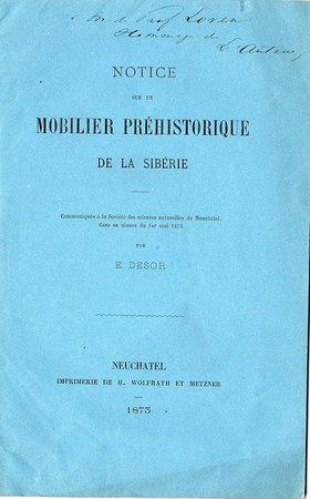 NOTICE SUR UN MOBILIER PRÉHISTORIQUE DE LA SIBÉRIE by DESOR, Edouard.