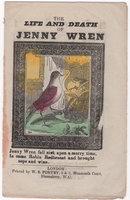 THE LIFE AND DEATH OF JENNY WREN. by [CHAPBOOK].