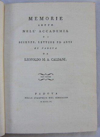 MEMORIE LETTE NELL' ACCADEMI DI SCIENZE, LETTERE ED ARTI DI PADOVA by CALDANI, Leopoldo Marco Antonio.