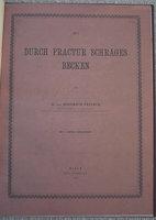 EIN DURCH FRACTUR SCHRÄGES BECKEN by FRITSCH, Heinrich.