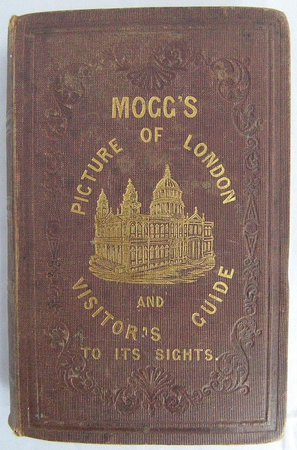 MOGG'S NEW PICTURE OF LONDON: by MOGG, Edward S.