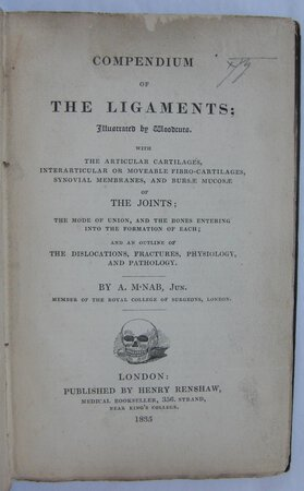 COMPENDIUM OF THE LIGAMENTS; by M'NAB. [MACNAB], Alexander.