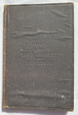 FOOD AND HOME COOKERY by [EDUCATION.] BUCKTON, Catherine M.