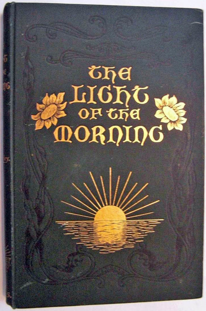 THE LIGHT OF THE MORNING by [CHINESE MISSIONARIES ] DARLEY, Mrs - Deborah  Coltham Rare Books