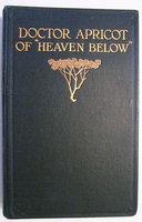 """DOCTOR APRICOT OF """"HEAVEN BELOW"""" by [OPIUM.] DE GRUCHÈ, Kingston."""
