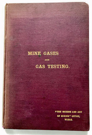 MINE GASES AND GAS TESTING by MCTRUSTY, J. W.