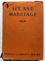 SEX AND MARRIAGE by LAMBERT, Richard J.