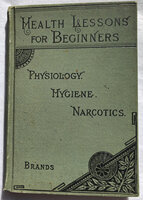 HEALTH LESSONS FOR BEGINNERS. by [EDUCATION.] BRANDS, Orestes M.