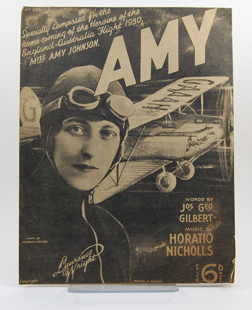 AMY by [JOHNSON, Amy]. GILBERT, Joseph George (words) and Horatio NICHOLLS (Music).