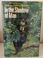 IN THE SHADOW OF MAN by GOODALL, Jane.