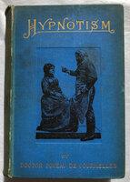 HYPNOTISM by FOVEAU DE COURMELLES, Francois Victor [translator, Laura ENSOR.]