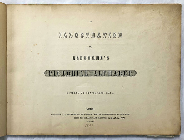 AN ILLUSTRATION OF OSBOURNE'S PICTORIAL ALPHABET by OSBOURNE, Charles and Henry Wallis (engraver).