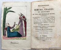 DESCRIPTION DES MOEURS, USAGES ET COUTUMES DE TOUS LES PEUPLES DU MONDE, by [MANNERS AND CUSTOMS.]