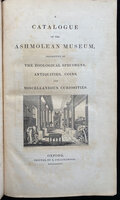 A CATALOGUE OF THE ASHMOLEAN MUSEUM, by [DUNCAN, Philip Bury, Keeper.]