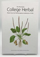 THE ILLUSTRATED COLLEGE HERBAL. by OAKELEY, Henry, Jane KNOWLES and Gillian BARLOW.