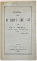 Essai sur la mythologie Égyptienne... by PIERRET, Paul.