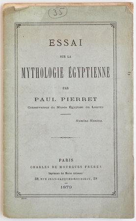 Essai sur la mythologie Égyptienne... by PIERRET, Paul.