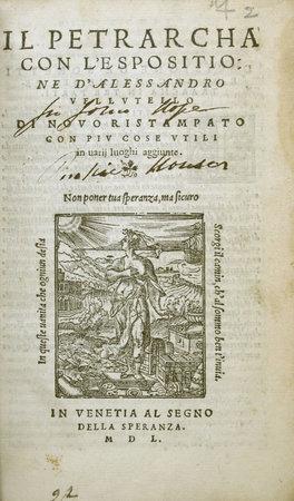 Il Petrarcha, con l'espositione d'Alessandro Vellutello; di novo ristampato con piu cose utili in varii luoghi aggiunte. by PETRARCA, Francesco.