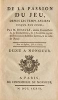 De la Passion du jeu, depuis les temps anciens jusqu'a nos jours. by DUSAULX, Jean.