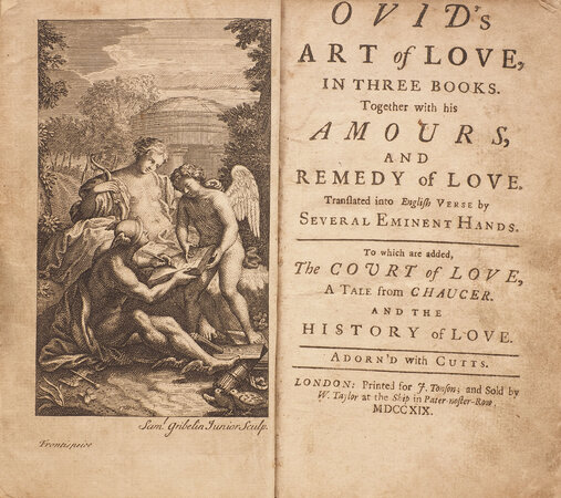 Ovid's Art of Love, in three books. Together with his amours, and remedy of love. Translated into English verse, by several eminent hands. To which are added, The Court of Love, a tale from Chaucer. And the History of Love. Adorn'd with cutts. by OVIDIUS NASO, Publius.