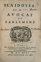 Plaidoyez de Mr.***, avocat au Parlement. by [ÉRARD, Claude.]
