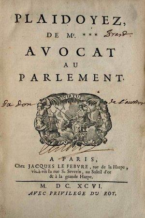 Plaidoyez de Mr.***, avocat au Parlement. by [ERARD, Claude.]