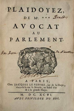 Plaidoyez de Mr.***, avocat au Parlement. by [ERARD, Claude.]