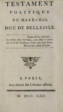 Testament politique du maréchal duc de Belle-Isle. by [CHEVRIER, François Antoine.]
