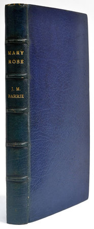 Mary Rose. A Play in Three Acts. by BARRIE, [James Matthew].