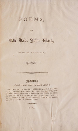 Poems, by The Rev. John Black, Minister of Butley, Suffolk. by BLACK, John.