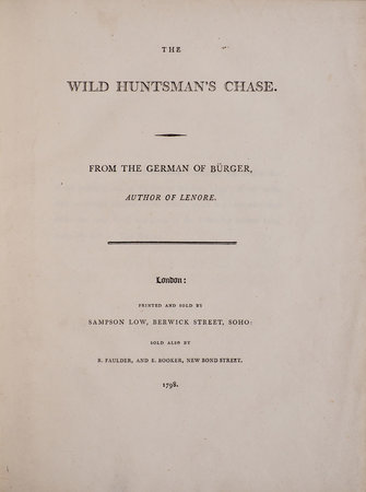 The Wild Huntsman's Chase. From the German of Bürger, Author of Lenore. by BÜRGER, [Gottfried August].