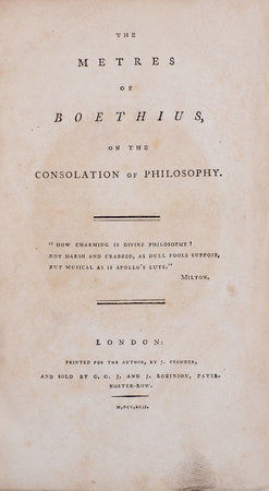 The Metres of Boethius, on the Consolation of Philosophy. by BOETHIUS.