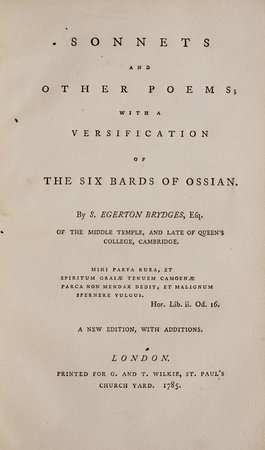 Sonnets and other Poems; with a Versification of the six Bards of Ossian... by BRYDGES, Egerton, Sir.