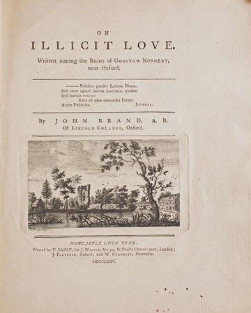 On Illicit Love. Written among the Ruins of Godstow Nunnery, near Oxford. by BRAND, John.