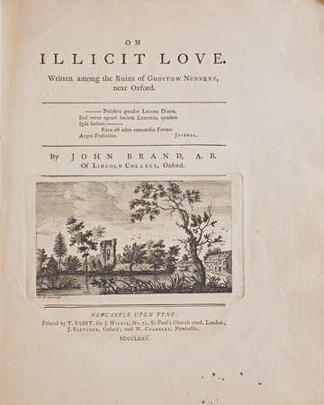 On Illicit Love. Written among the Ruins of Godstow Nunnery, near Oxford. by BRAND, John.