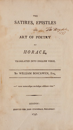The Satires, Epistles and Art of Poetry of Horace, translated into English Verse. by BOSCAWEN, William.