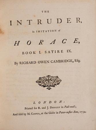 The Intruder, In imitation of Horace, Book I. Satire IX. by CAMBRIDGE, Richard Owen.