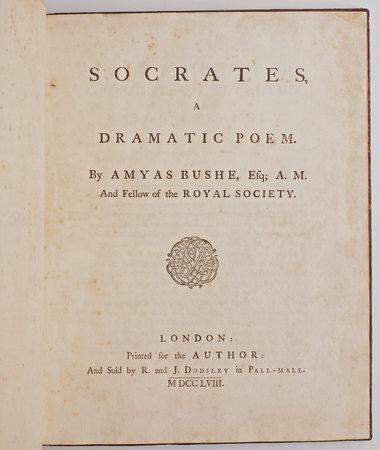 Socrates, a dramatic Poem. by BUSH, Amyas.