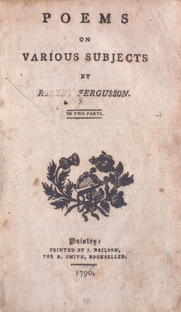 Poems on various Subjects... in two Parts. by FERGUSSON, Robert.