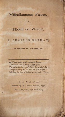 Miscellaneous Pieces, in Prose and Verse, by Charles Graham, of Penrith in Cumberland. by GRAHAM, Charles.