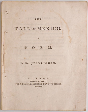 The Fall of Mexico, a Poem... by JERNINGHAM, Edward.