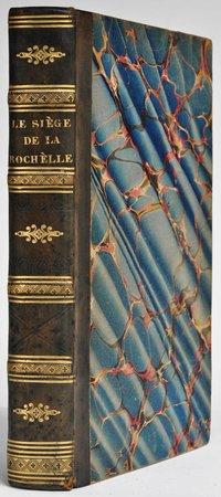 Le Siège de La Rochelle, ou le Malheur et la conscience. by GENLIS, [Stéphanie Félicité, comtesse de].