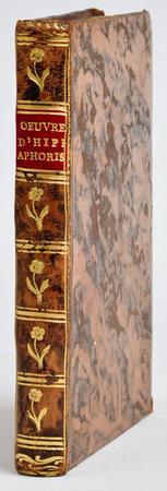 Oeuvres d'Hippocrate. Aphorismes, traduits d'après la collation de vingt-deux manuscrits, et des interprètes orientaux par Lefebvre de Villebrune. by HIPPOCRATES.