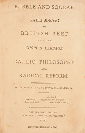 Bubble and Squeak, a Galli-maufry of British Beef with the chopp'd Cabbage of Gallic Philosophy and Radical Reform... by [HUDDESFORD, George].