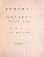 The Funeral of Arabert, Monk of La Trappe: a Poem... by JERNINGHAM, Edward.