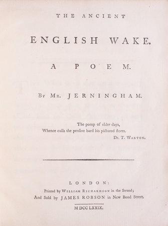 The ancient English Wake. A Poem... by JERNINGHAM, Edward.