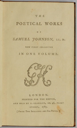 The poetical Works... now first collected in one Volume... by JOHNSON, Samuel.