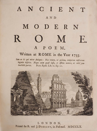 Ancient and modern Rome. A Poem. Written at Rome in the Year 1755... by (MISCELLANY) [KEATE, George].